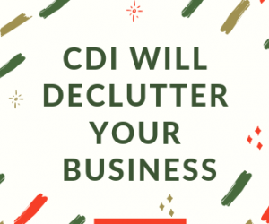 Looking To Declutter? Maybe CDI Is What You Need