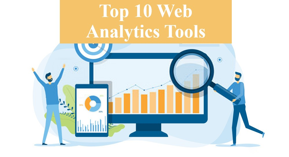 10 Best Web Analytics Tools To Effortlessly Track Your Web Performance