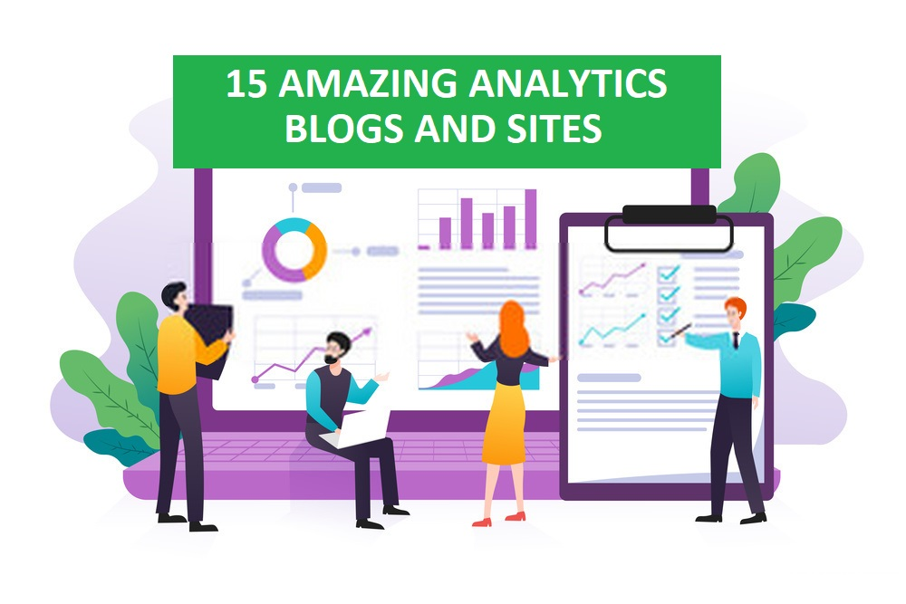 15 Amazing Analytics Websites and Blogs Every Data Enthusiast Should Follow