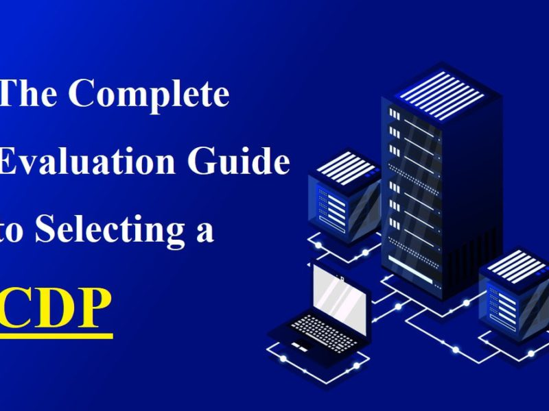 Selecting Customer Data Platform: Complete Evaluation Guide